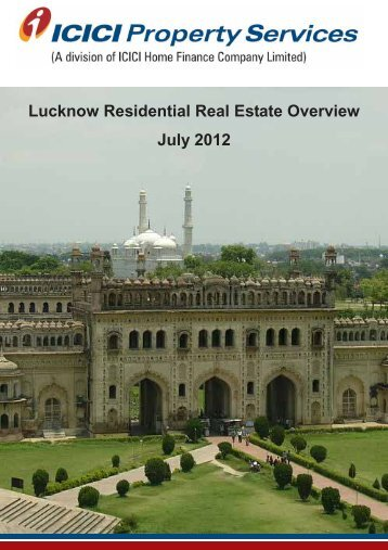 Lucknow Residential Real Estate Overview July 2012 - ICICI Home ...