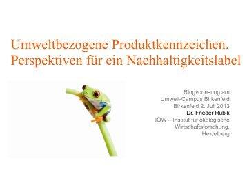Frieder Rubik FH Birkenfeld 2.7.2013 Nachhaltigkei..., Seiten 1-33