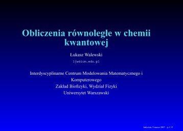 Obliczenia równoległe w chemii kwantowej - ICM