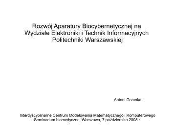 Rozwój Aparatury Biocybernetycznej na Wydziale Elektroniki i ... - ICM