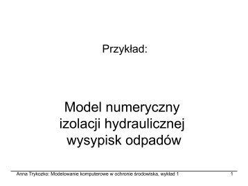 Model numeryczny izolacji hydraulicznej wysypisk odpadów - ICM
