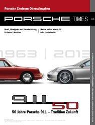 Ausgabe 1/2013 - Porsche Zentrum Oberschwaben