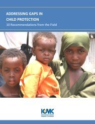 Addressing Gaps in Child Protection. 10 Recommendations ... - ICMC