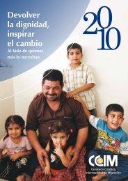 Devolver la dignidad, inspirar el cambio Al lado de quienes ... - ICMC