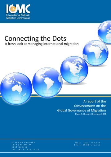 Connecting the dots: A fresh look at managing international ... - ICMC