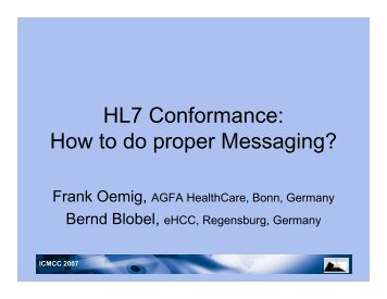 HL7 Conformance: How to do proper Messaging? - ICMCC