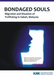 Bondaged souls: Migration and the situation of trafficking in ... - ICMC