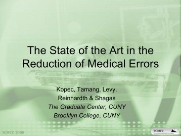 The State of the Art in the Reduction of Medical Errors - ICMCC