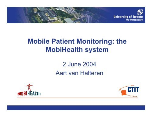 Mobile Patient Monitoring: the MobiHealth system - ICMCC