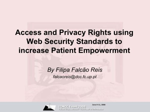Access and Privacy Rights using Web Security Standards ... - ICMCC