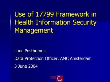 Use of 17799 Framework in Health Information Security ... - ICMCC