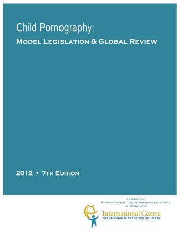 Child Pornography: Model Legislation & Global Review - polis