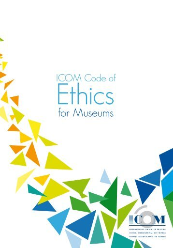 ICOM Code of Ethics for Museums - The International Council of ...