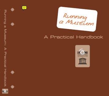 Running a museum: a practical handbook; 2004 - ICOM Deutschland