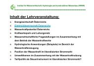 Inhalt der Lehrveranstaltung: - Institut für Wasserwirtschaft ...