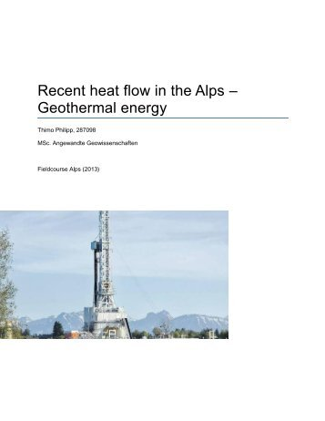 Recent heat flow in the Alps – Geothermal energy - Structural Geology