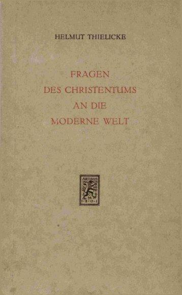 FRAGEN DES CHRISTENTUMS A N DIE MODERNE WELT