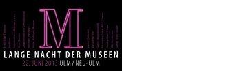 LANGE NACHT DER MUSEEN - Tourismuszentrale Ulm/Neu-Ulm