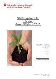 Stiftungsbericht für das Geschäftsjahr 2011 - Kreissparkasse Saarpfalz
