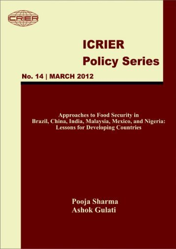 Approaches to Food Security in Brazil, China, India, Malaysia ... - icrier