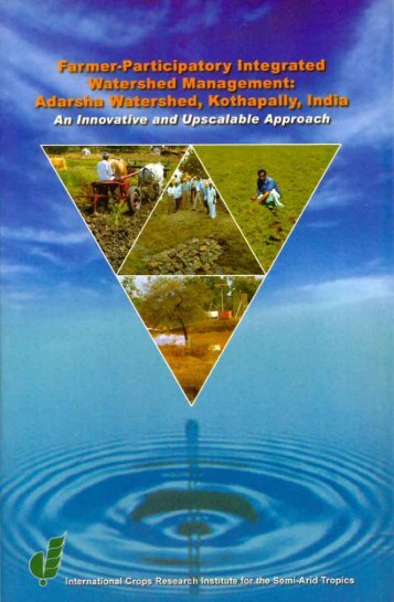 Farmer-Participatory Integrated Watershed Management - icrisat