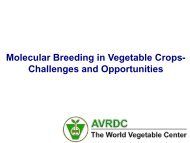 Molecular Breeding in Vegetable Crops- Challenges and ... - icrisat