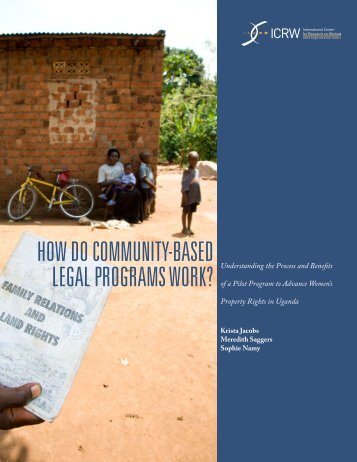 HOW DO COMMUNITY-BASED LEGAL PROGRAMS WORK? - ICRW