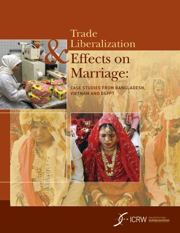 Trade Liberalization & Effects on Marriage: Case Studies ... - ICRW