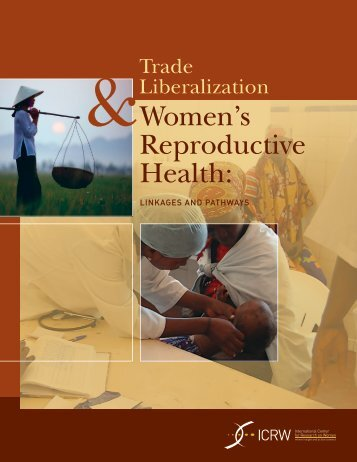 Trade Liberalization and Women's Reproductive Health ... - ICRW