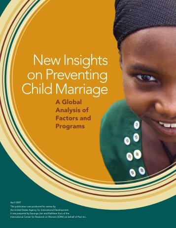 New Insights on Preventing Child Marriage: A Global ... - ICRW