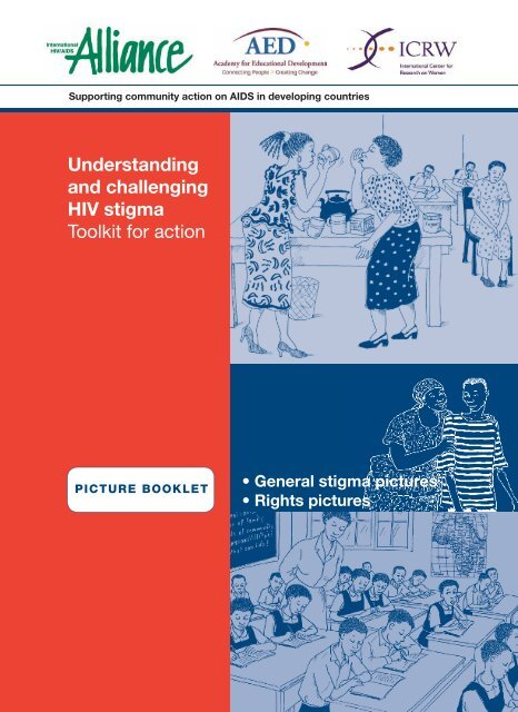 Understanding and challenging HIV stigma - Picture booklet - ICRW