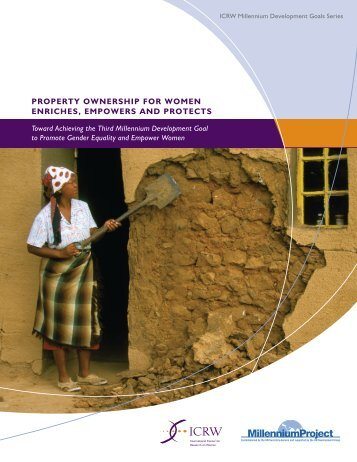 Property-Ownership-for-Women-Enriches-Empowers-and ... - ICRW