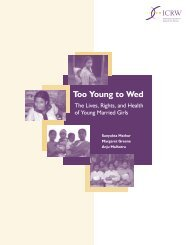 Too Young to Wed: the Lives, Rights and Health of Young ... - ICRW