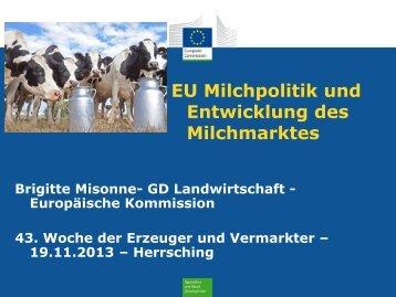 EU Milchpolitik und Entwicklung des Milchmarktes