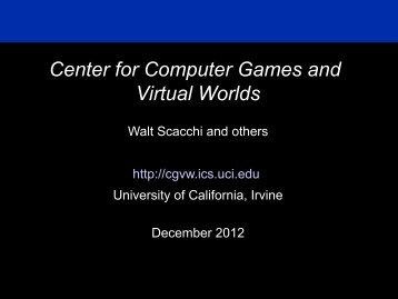 Center for Computer Games and Virtual Worlds (PDF) - Donald Bren ...