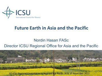 Presentation by Nordin Hasan - International Council for Science