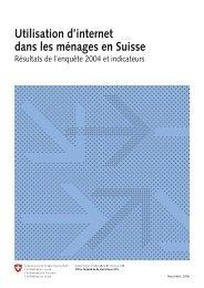 Utilisation d'internet dans les ménages en Suisse - Bundesamt für ...