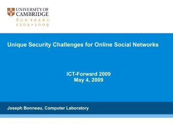 Unique Security Challenges for Online Social Networks - ict-forward