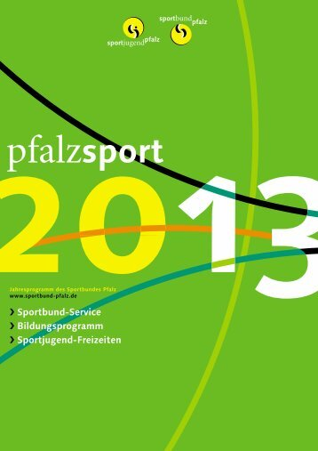 Jahresprogramm_2013.pdf (5,3 MB) - Sportbund Pfalz