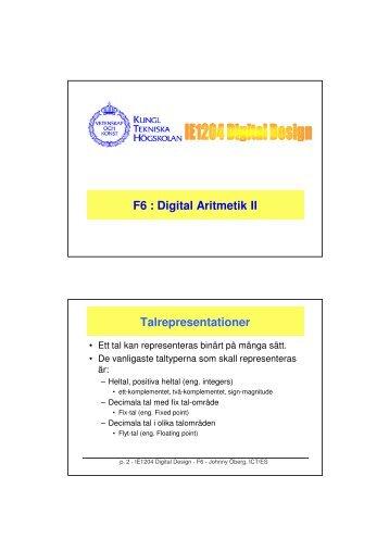 Digital aritmetik: Multiplikation och division. Talrepresentation