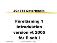 Föreläsning 1 Introduktion version vt 2005 för E och I - KTH