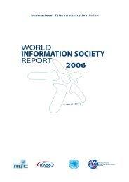World Information Society Report 2006 - ITU