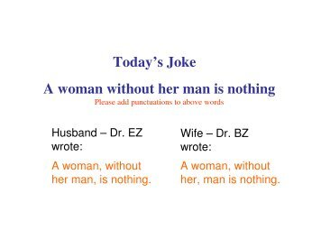 Today's Joke A woman without her man is nothing - ictpa-scc