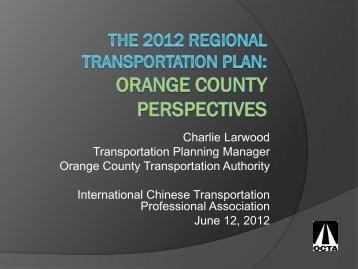 The 2012 Regional Transportation Plan: Orange County ... - ictpa-scc