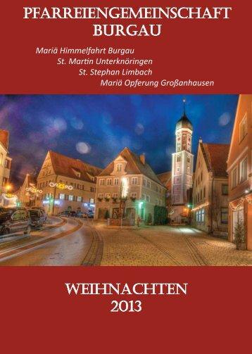 "Weihnachtspfarrbrief 2013 - ""Mariä Himmelfahrt"" (Burgau)"