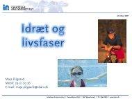 Fra Maja Pilgaard, Idrættens Analyseinstitut - Faaborg-Midtfyn ...