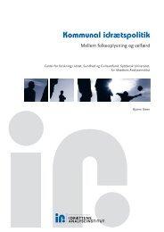 Kommunal idrætspolitik - Idrættens Analyseinstitut