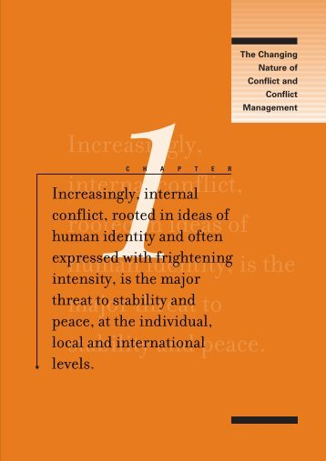 THE CHANGING NATURE OF CONFLICT AND ... - International IDEA