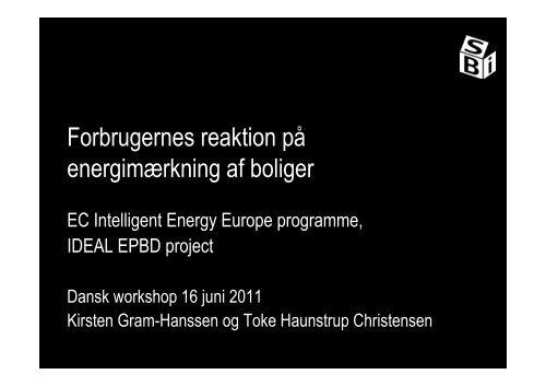 Forbrugernes reaktion på energimærkning af boliger - Ideal-EPBD