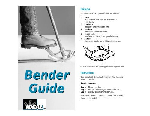 Ideal Bender Guide